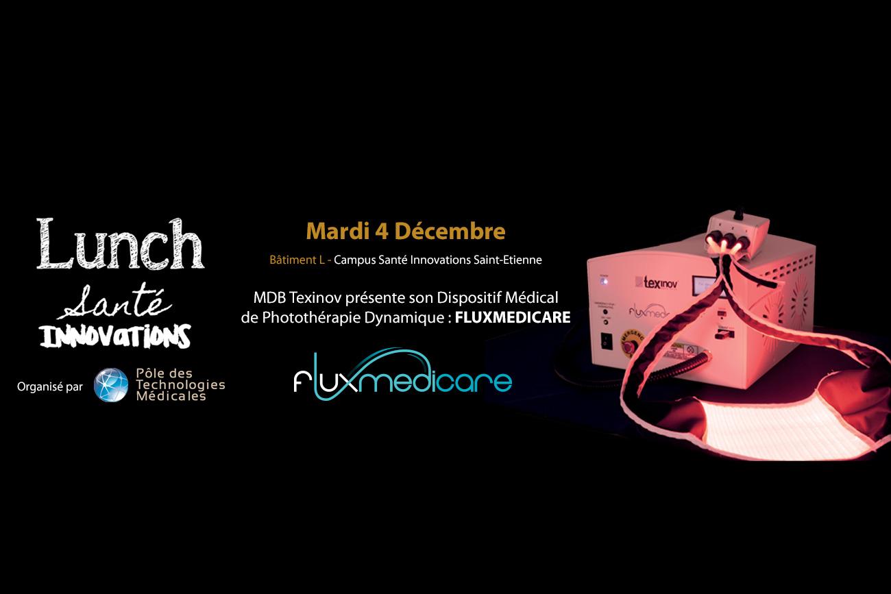 MDB Texinov - Lunch Santé Innovations - 4 Décembre 2018 à Saint Etienne