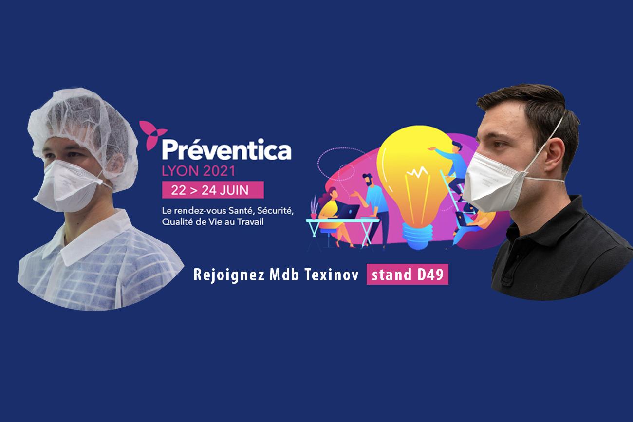 Salon PREVENTICA Lyon du 22 au 24 Juin - MDB Texinov Stand D49